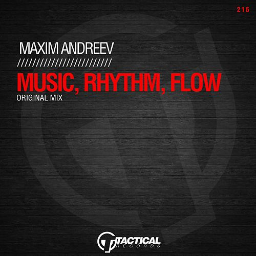 Music, Rhythm, Flow by Maxim Andreev