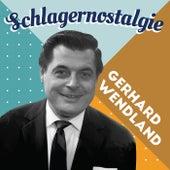 Schlagernostalgie von Gerhard Wendland