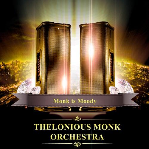 Monk Is Moody de Thelonious Monk