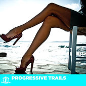 Progressive Trails von Various Artists