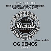 Eastern Conference OG Demos vol 1 (Instrumentals) by High & Mighty