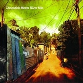 Chopstick Meets River Nile by Chopstick Dubplate