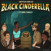 Black Cinderella de Chopstick Dubplate