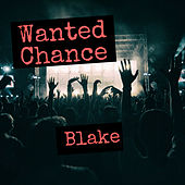 Wanted Chance by Blake