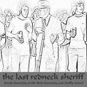 Last Redneck Sheriff de David Kuncicky