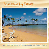 At Home in My Hawaii by Michael Chock