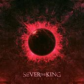The Butcher by Sever the King