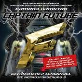 Die Herausforderung, Folge 5: Gefährlicher Schwindel von Captain Future