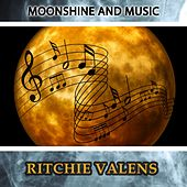 Moonshine And Music van Ritchie Valens