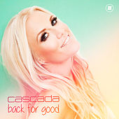 Back for Good by Cascada