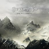 I'll Carry You de Phil Rey