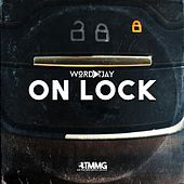 On Lock de Wordplay T.JAY
