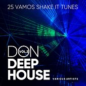 Don Deep-House (25 Vamos Shake It Tunes), Vol. 2 by Various Artists