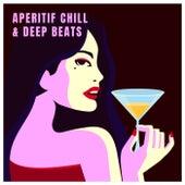 Aperitif Chill & Deep Beats von Various Artists