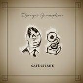 Django's Gramophone by Café Gitane