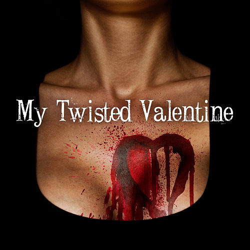My Twisted Valentine by Various Artists