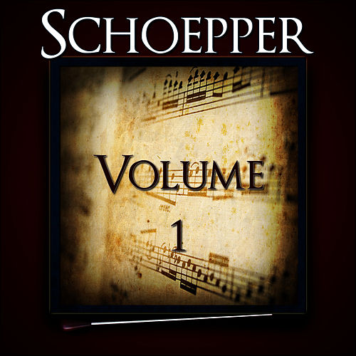 Schoepper, Vol. 1 of The Robert Hoe Collection by Us Marine Band