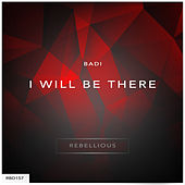 I Will Be There - Single by Badi