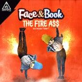 The Fire A$$ - Single von Face