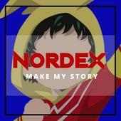 Make My Story (Boku No Hero Academia) de Nordex