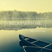 Relax with Me by Relax Sound