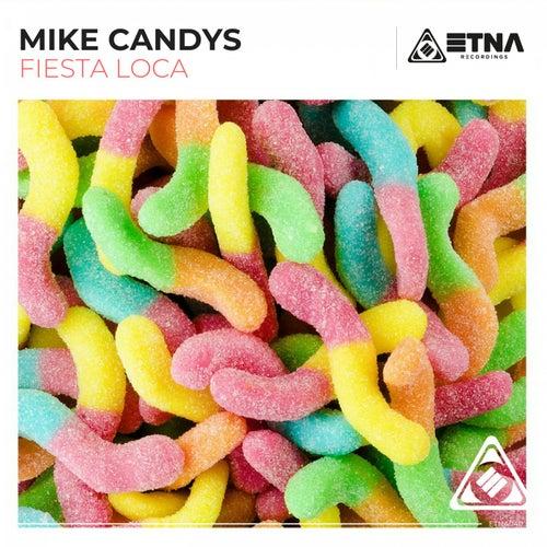 Fiesta Loca von Mike Candys