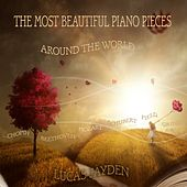 The Most Beautiful Piano Pieces Around the World von Lucas Jayden