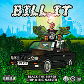 Bill It by Black The Ripper