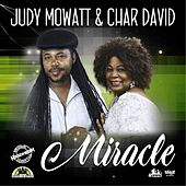 Miracle by Judy Mowatt and Char David