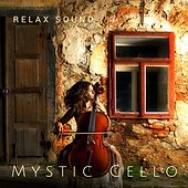 Mystic Cello by Relax Sound