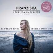 Herrlich unperfekt (Deluxe Edition) de Franziska