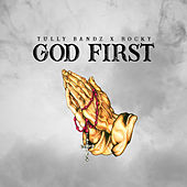 God First de Tully Bandz