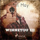 Winnetou III (Ungekürzt) von Karl May