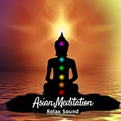 Asian Meditation von Relax Sound