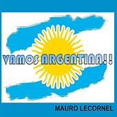 Vamos Argentina !!! by Mauro Lecornel
