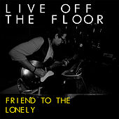 Friend to the Lonely by Rocco Deluca