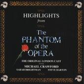 Highlights From Phantom Of The Opera by Original London Cast