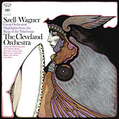 Szell Conducts Wagner: Great Orchestral Highlights from the Ring of the Nibelungs by George Szell
