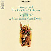 Mendelssohn & Schubert: Incidental Music by George Szell