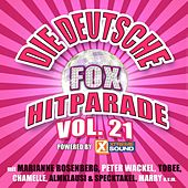 Die deutsche Fox Hitparade powered by Xtreme Sound, Vol. 21 von Various Artists