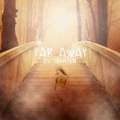 Far Away by Dj tomsten