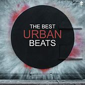 The Best Urban Beats by Various Artists