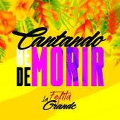 Cantando He de Morir by Fefita La Grande