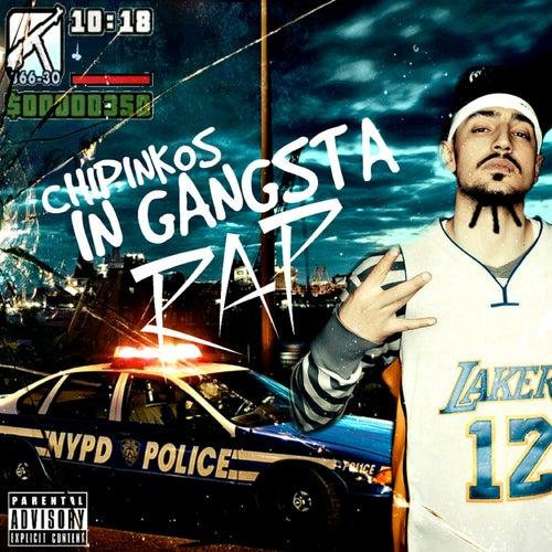 In Gangsta Rap by Чипинкос