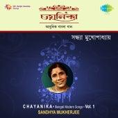 Chayanika, Vol. 1 by Sandhya Mukherjee