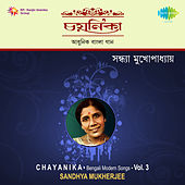 Chayanika, Vol. 3 by Sandhya Mukherjee