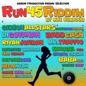 Run 45 Riddim by Various Artists