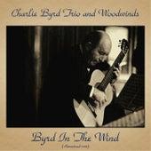 Byrd In The Wind (Remastered 2018) de Charlie Byrd