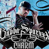 The Charm von Bubba Sparxxx