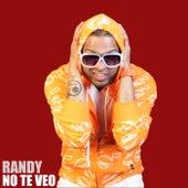 No Te Veo de Randy